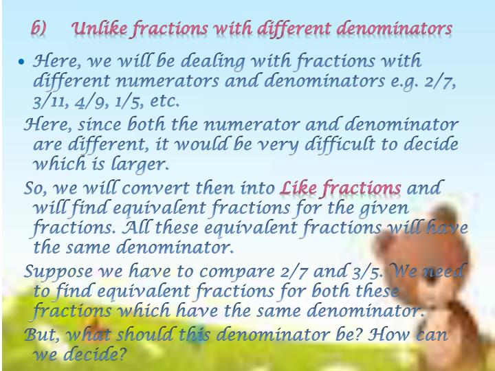 Unlike fractions with different denominators