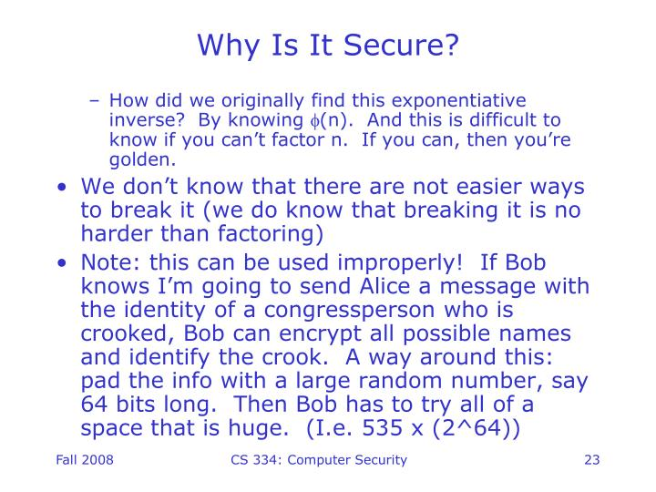 Why Is It Secure?