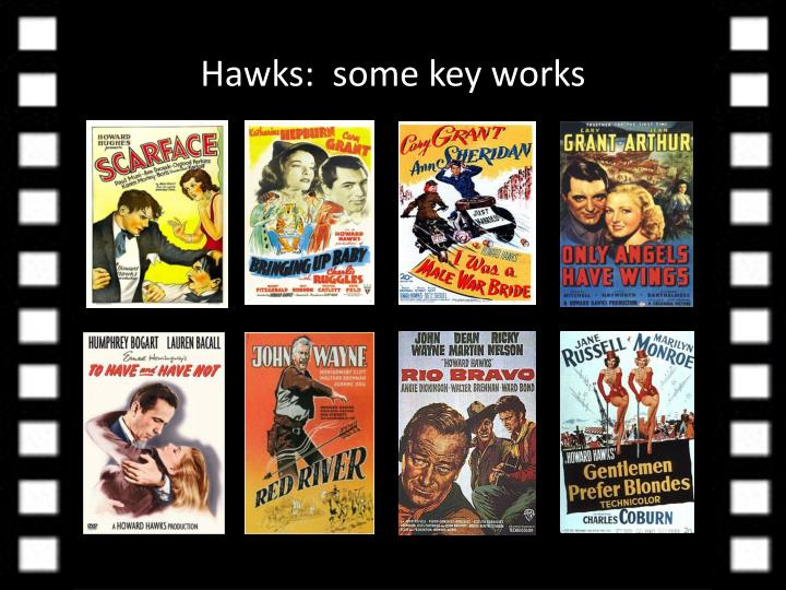 Hawks:  some key works