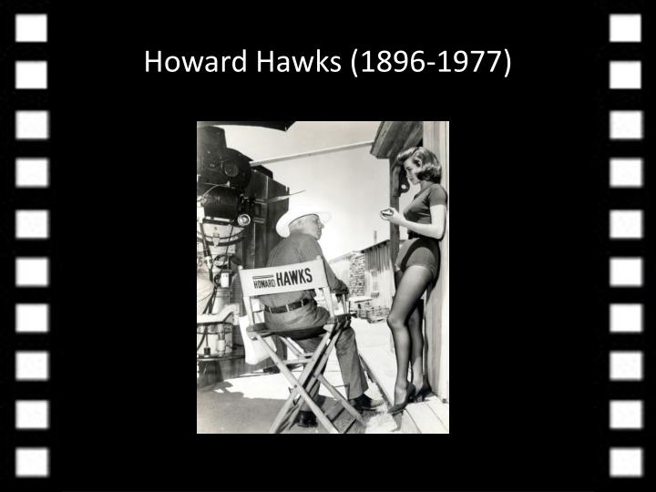 Howard Hawks (1896-1977)