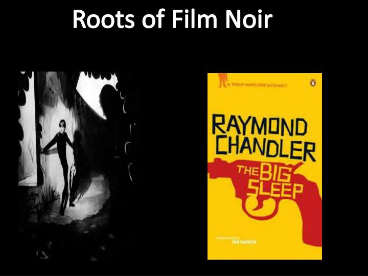 Roots of Film Noir