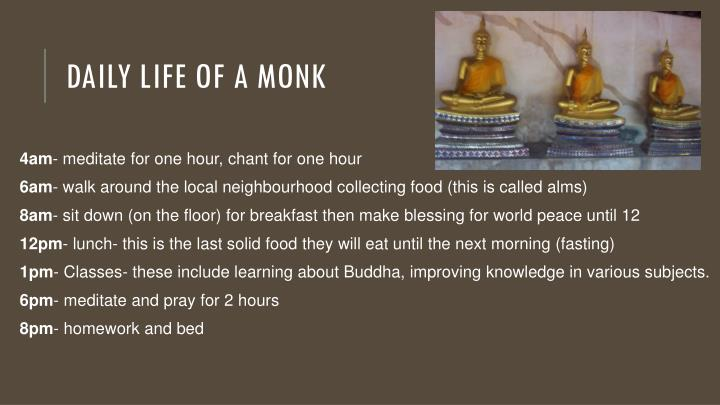 Daily life of a monk