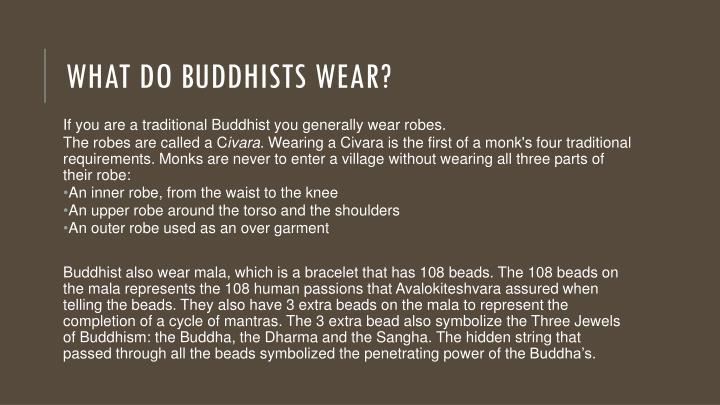 What do Buddhists wear?