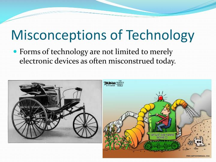 Misconceptions of Technology