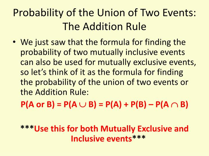 Probability of the Union of Two Events: The Addition Rule