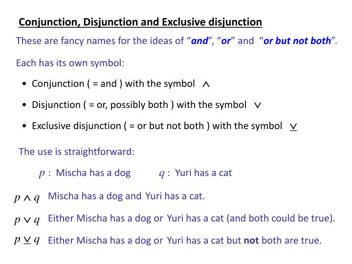 Conjunction, Disjunction and Exclusive disjunction