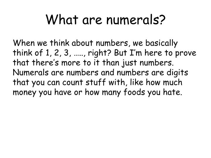 What are numerals?