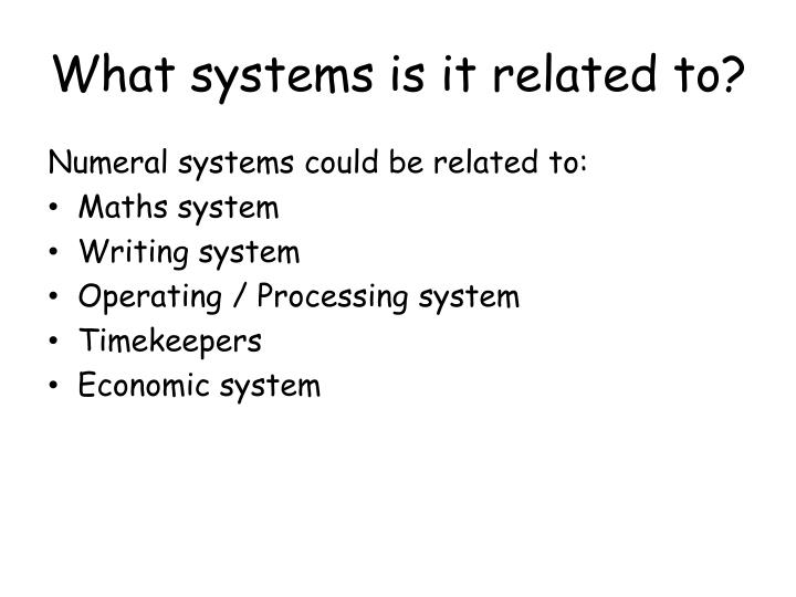 What systems is it related to?