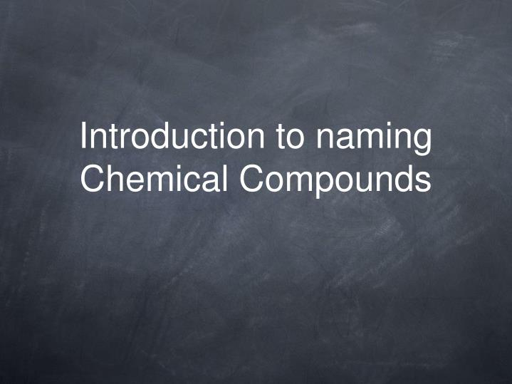 introduction to naming chemical compounds