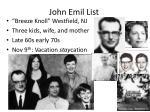 john emil list