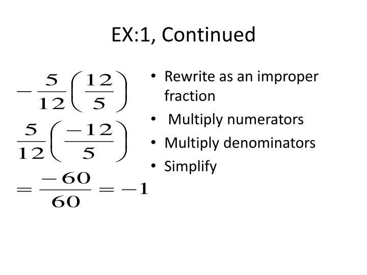 EX:1, Continued