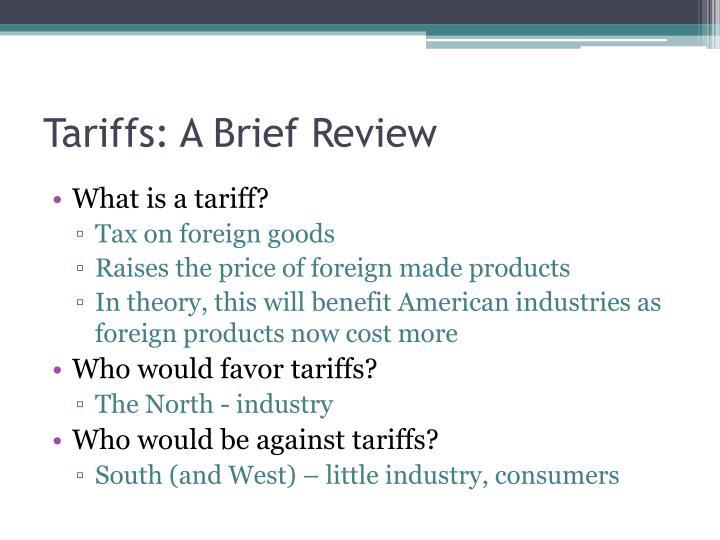 Tariffs: A Brief Review