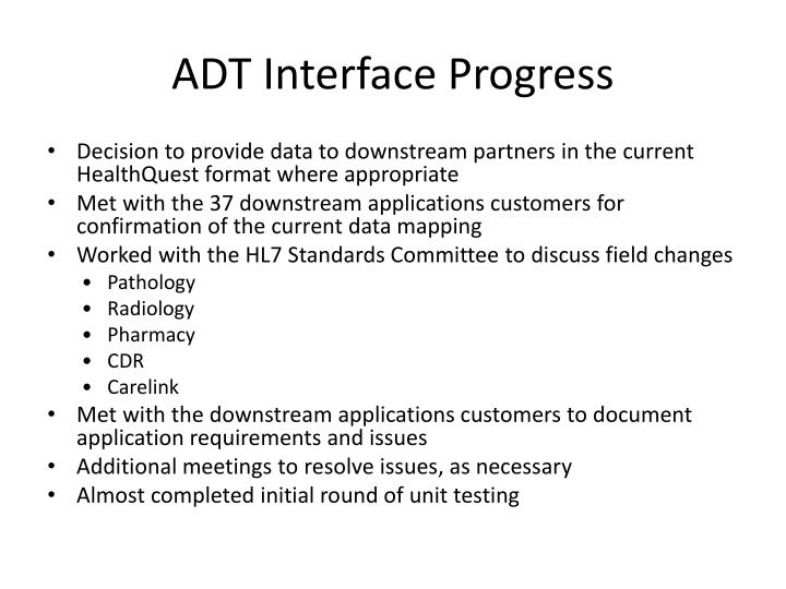 ADT Interface Progress