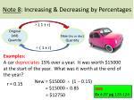 note 8 increasing decreasing by percentages4