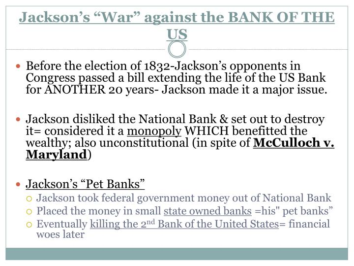 """Jackson's """"War"""" against the BANK OF THE US"""
