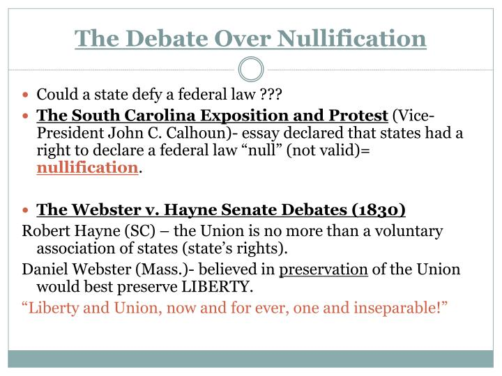 The Debate Over Nullification