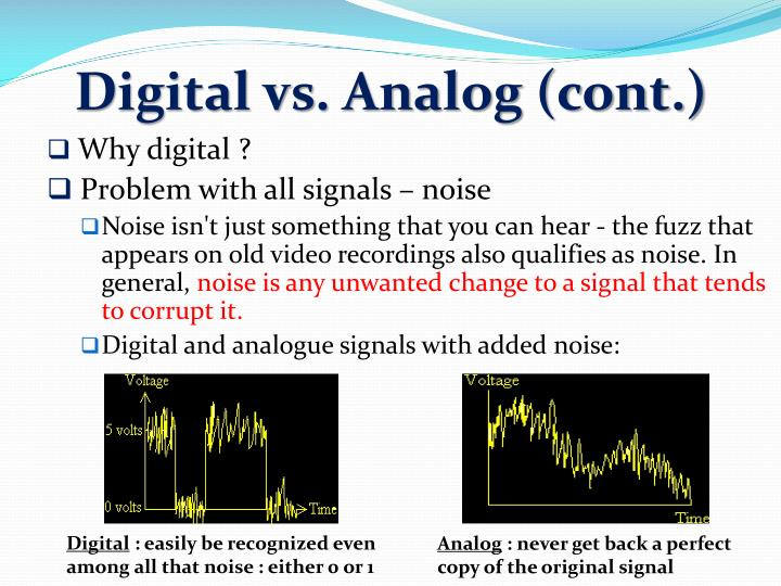 Digital vs. Analog (cont.)