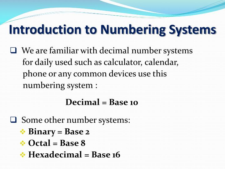 Introduction to Numbering Systems