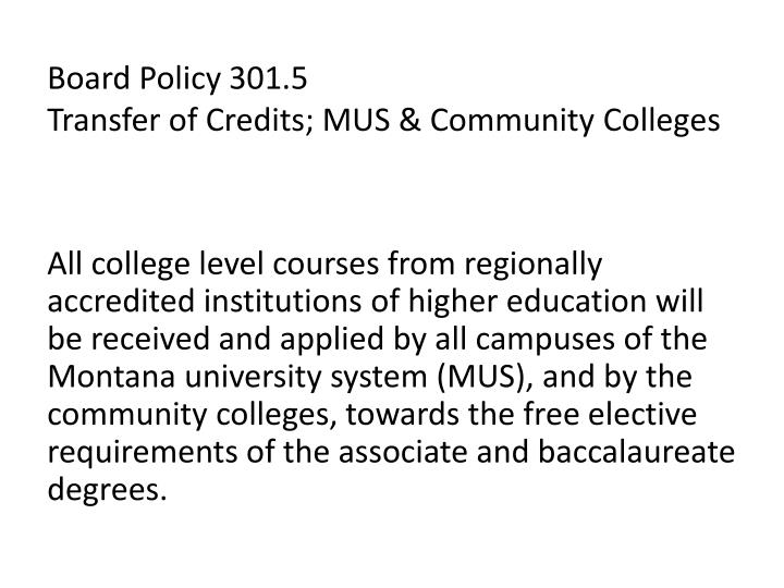 Board policy 301 5 transfer of credits mus community colleges