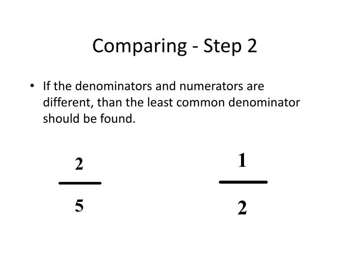 Comparing - Step 2