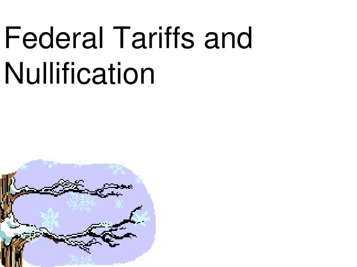 Federal tariffs and nullification