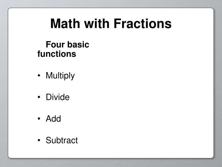 Math with Fractions