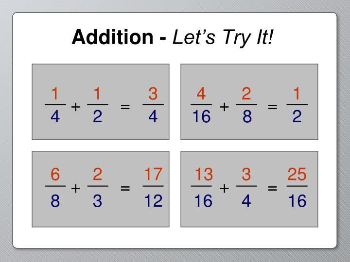 Addition -