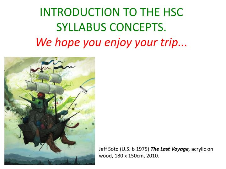 Introduction to the hsc syllabus concepts we hope you enjoy your trip