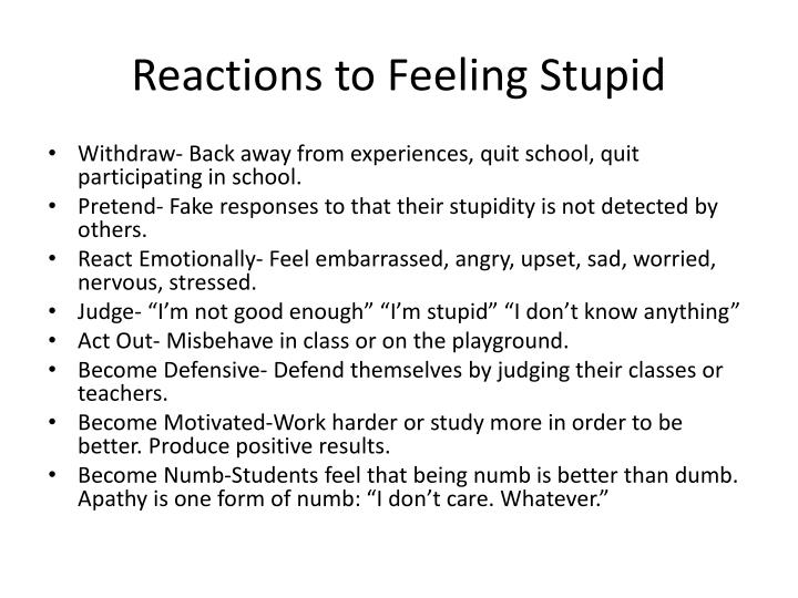 Reactions to Feeling Stupid