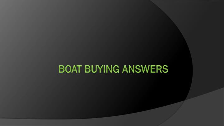 Boat Buying Answers