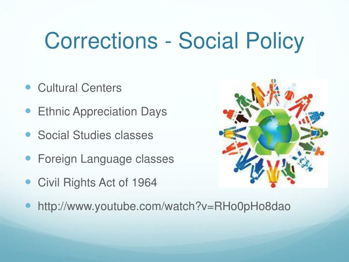 Corrections - Social Policy