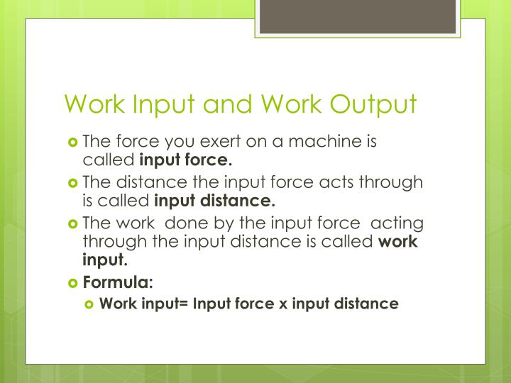 Work Input and Work Output