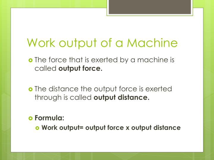 Work output of a Machine