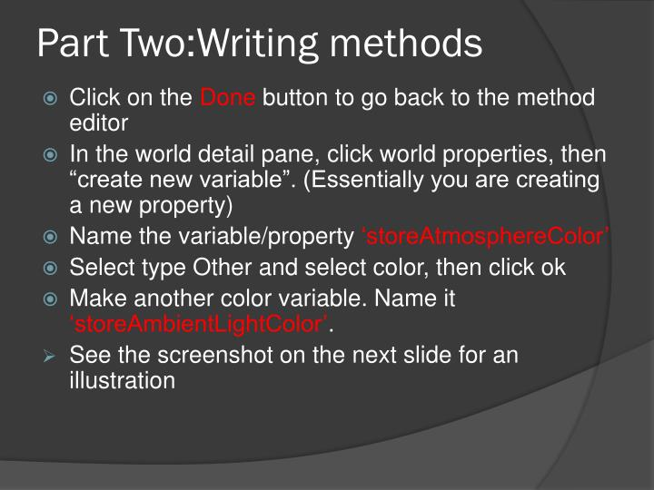 Part Two:Writing methods