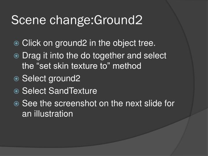 Scene change:Ground2