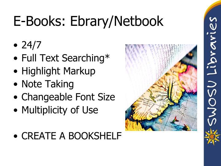 E-Books: Ebrary/Netbook