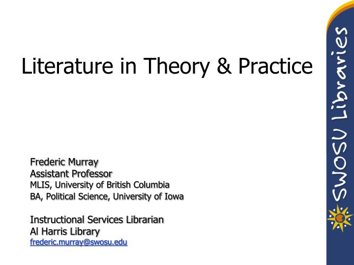 literature in theory practice