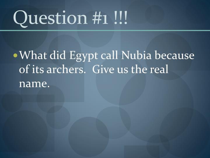 Question #1 !!!