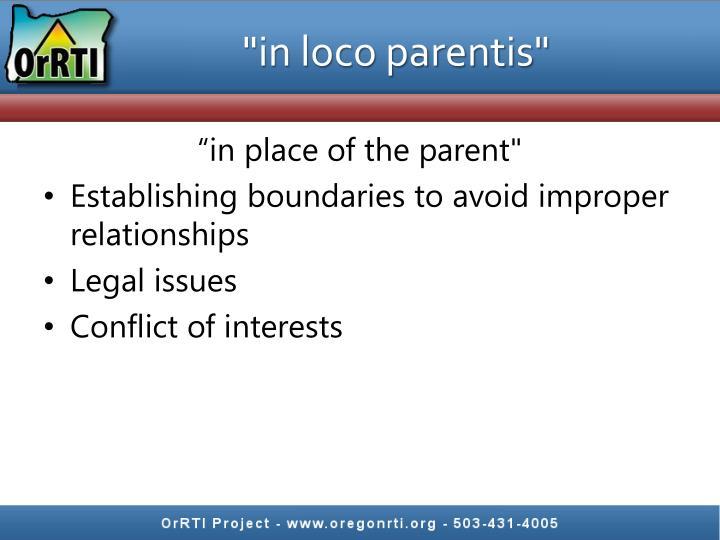 """""""in loco parentis"""""""