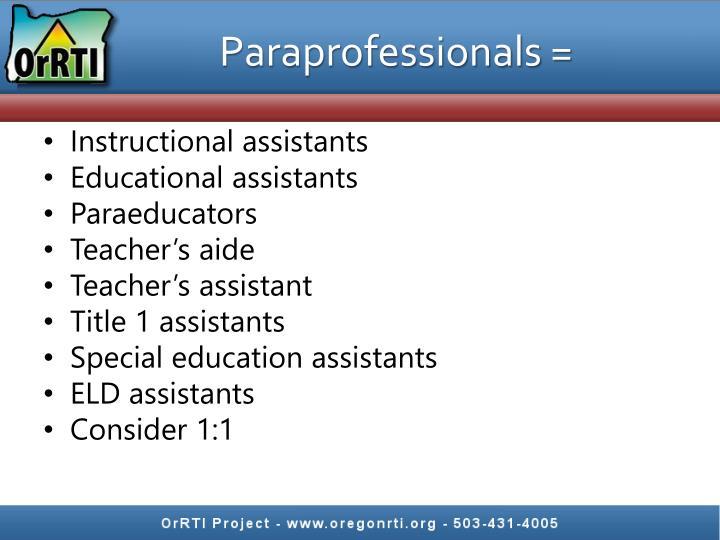 Paraprofessionals =