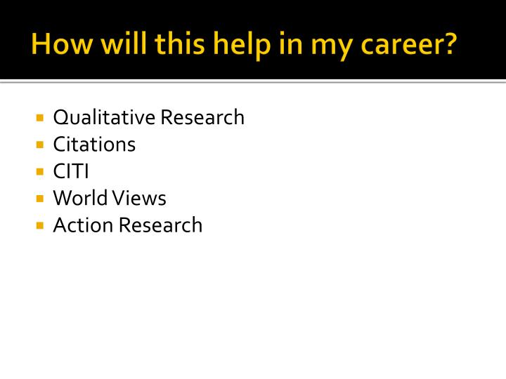 How will this help in my career?