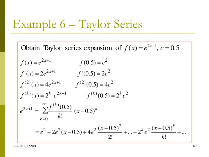 Example 6 – Taylor Series