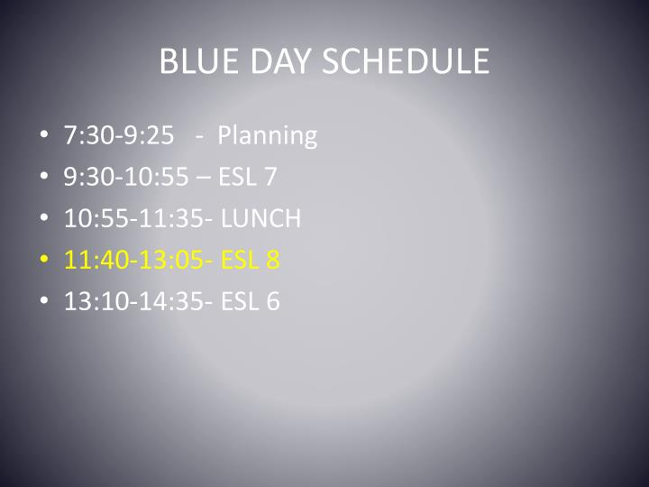 BLUE DAY SCHEDULE