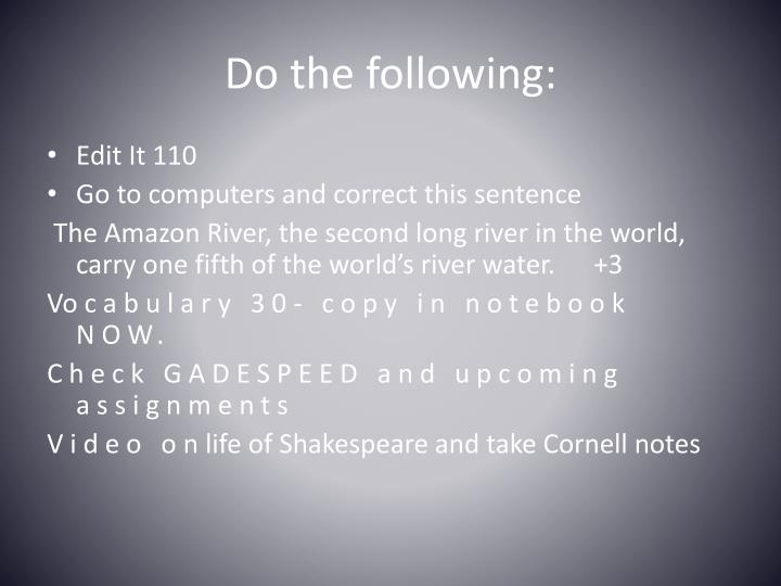 Do the following: