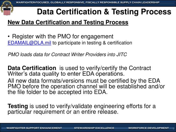 Data Certification & Testing Process