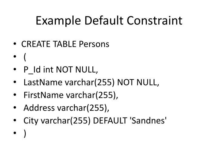 Example Default Constraint