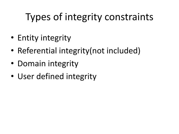 Types of integrity constraints