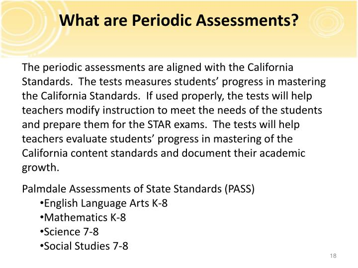 What are Periodic Assessments?