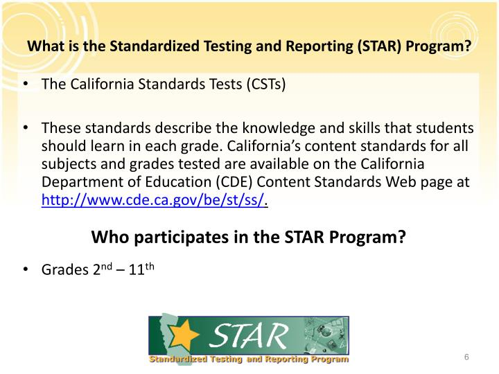 What is the Standardized Testing and Reporting (STAR) Program?