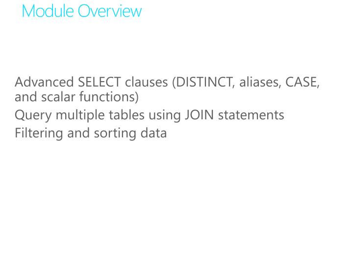 Advanced SELECT clauses (DISTINCT, aliases, CASE, and scalar functions)